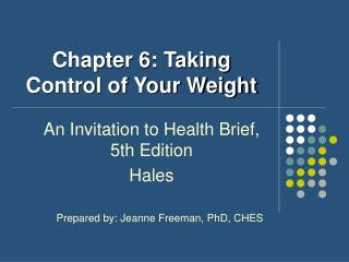Chapter 6: Taking Control of Your Weight