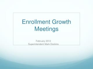 Enrollment Growth Meetings