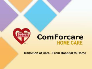 Transition of Care - From Hospital to Home