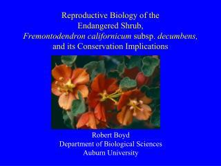 Robert Boyd Department of Biological Sciences Auburn University