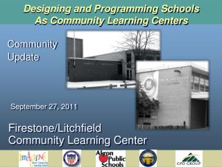 Designing and Programming Schools As Community Learning Centers