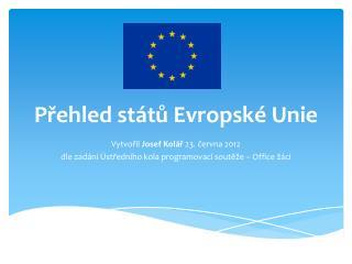 Přehled států Evropské Unie