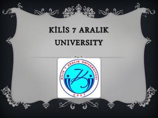 KİLİS 7 ARALIK UNIVERSITY