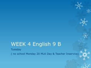 WEEK 4 English 9 B