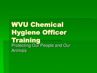 WVU Chemical Hygiene Officer Training