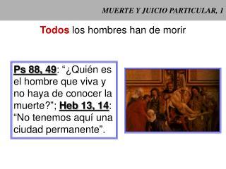 MUERTE Y JUICIO PARTICULAR, 1