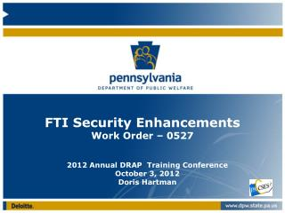 FTI Security Enhancements Work Order – 0527