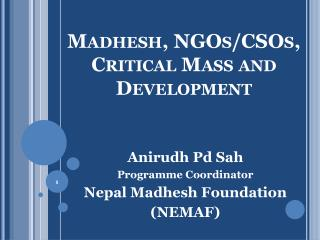 Madhesh, NGOs/CSOs, Critical Mass and Development
