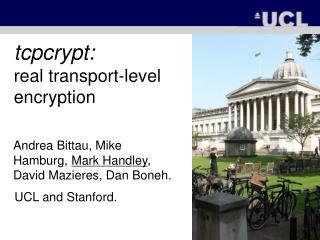 tcpcrypt: real transport-level encryption