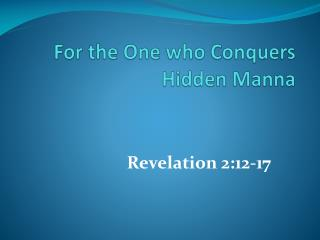 For the One who Conquers Hidden Manna