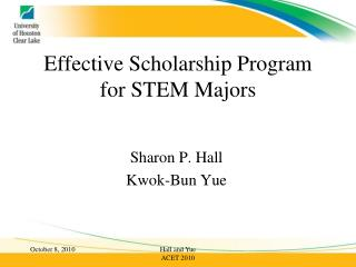 Effective Scholarship Program for STEM Majors