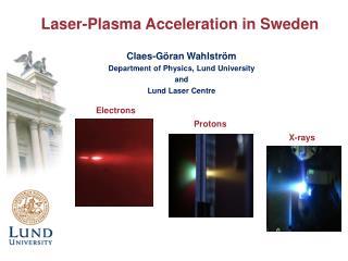 Laser-Plasma Acceleration in Sweden
