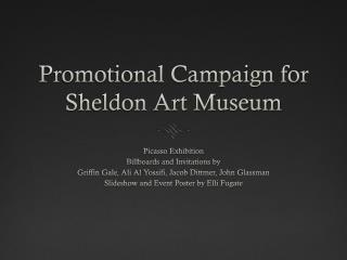 Promotional Campaign for Sheldon Art Museum