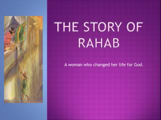 The story of                 rahab