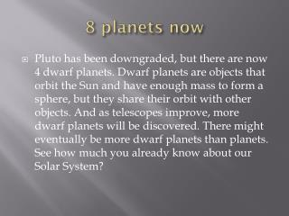 8 planets now