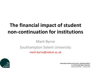 The financial impact of student non-continuation for institutions