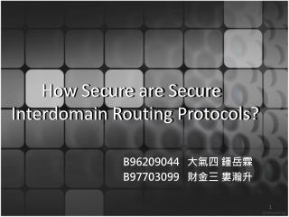 How Secure are Secure Interdomain Routing Protocols?
