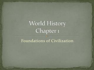 World History Chapter 1