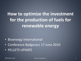 How to optimize the investment for the production of fuels for renewable energy