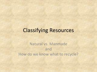 Classifying Resources