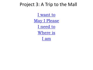 Project 3: A Trip to the Mall