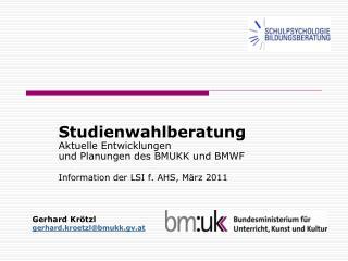 Studienwahlberatung Aktuelle Entwicklungen  und Planungen des BMUKK und BMWF