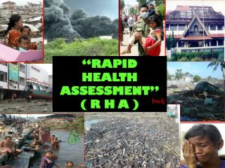 """RAPID HEALTH ASSESSMENT"" ( R H A )"