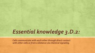 Essential knowledge 3.D.2: