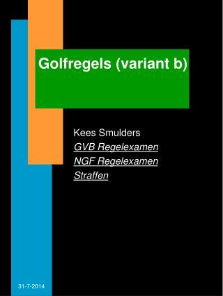 Golfregels (variant b)