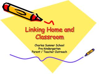 Linking Home and Classroom