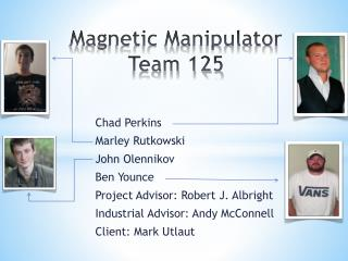 Magnetic Manipulator Team 125