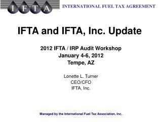 IFTA and IFTA, Inc. Update