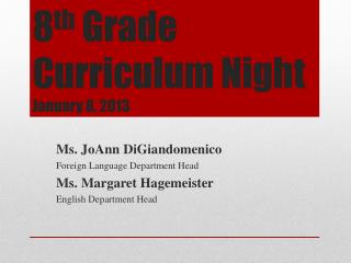 8 th  Grade Curriculum Night January 8, 2013