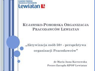 Kujawsko-Pomorska Organizacja Pracodawców Lewiatan