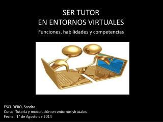 Ser tutor en entornos virtuales