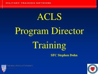 ACLS  Program Director Training