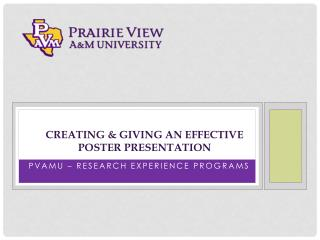 Creating & Giving an effective  poster presentation