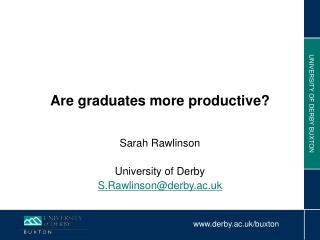 Are graduates more productive?