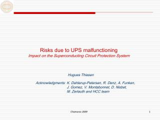 Risks due to UPS malfunctioning Impact on the Superconducting Circuit Protection System