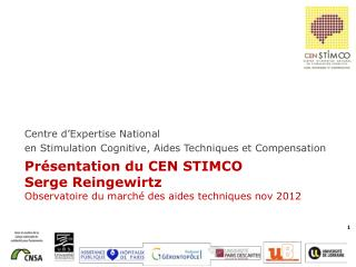 Centre d'Expertise National  en  Stimulation  Cognitive, Aides Techniques et Compensation