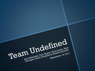 Team Undefined