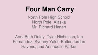 Four Man Carry