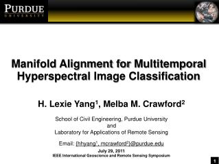 Manifold Alignment for  Multitemporal Hyperspectral  Image Classification