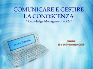 COMUNICARE E GESTIRE LA CONOSCENZA