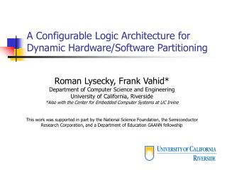 A Configurable Logic Architecture for Dynamic Hardware/Software Partitioning
