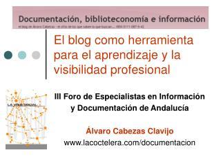 El blog como herramienta para el aprendizaje y la visibilidad profesional