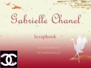 Gabrielle Chanel Scrapbook