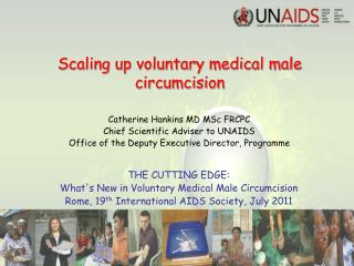 Scaling up voluntary medical male circumcision
