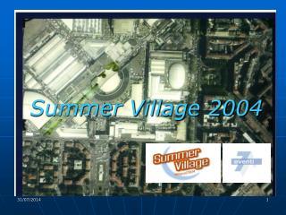 Summer Village 2004