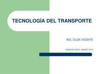 TECNOLOGÍA DEL TRANSPORTE